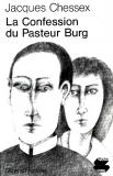 Jacques Chessex - La confession du Pasteur Burg