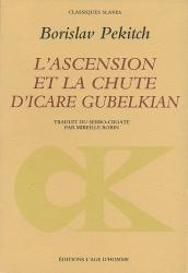 Borislav Pekitch - L'Ascension et la chute d'Icare Gubelkian