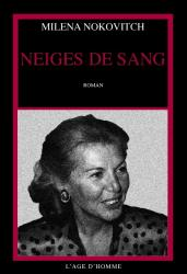 Milena Nokovitch - Neiges de sang