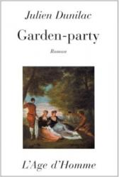Julien Dunilac - Garden-Party