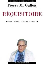 Pierre-Marie Gallois - Réquisitoire