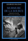 Georges Haldas - Murmure de la Source