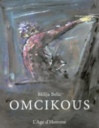 Milija Belic - Omcikous