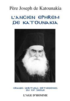 Père Joseph de Katounakia - L'Ancien Ephrem de Katounakia