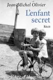 Jean-Michel Olivier - L'enfant secret