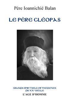 Ioannichié Balan - Le Père Cléopas