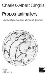 Charles-Albert Cingria - Propos animaliers