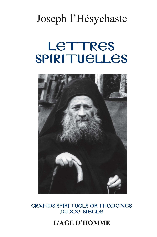 Joseph L'Hésychaste - Lettres spirituelles