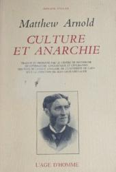 Matthew Arnold - Culture et anarchie