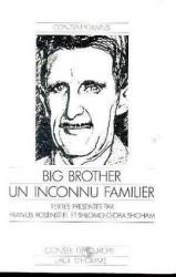 Francis Rosenstiel - Big Brother un inconnu familier