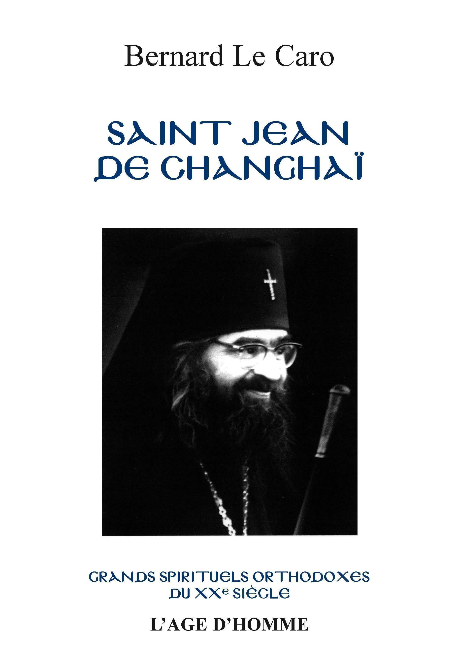 Bernard Le Caro - Saint Jean de Changhaï