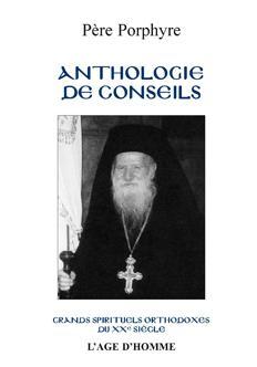 Père Porphyre - Anthologie de conseils