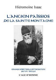 Hiéromoine Isaac - L'Ancien Païssios de la Sainte-Montagne