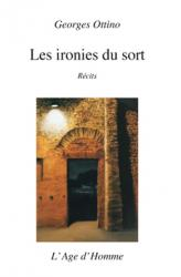 Georges Ottino - Les ironies du sort