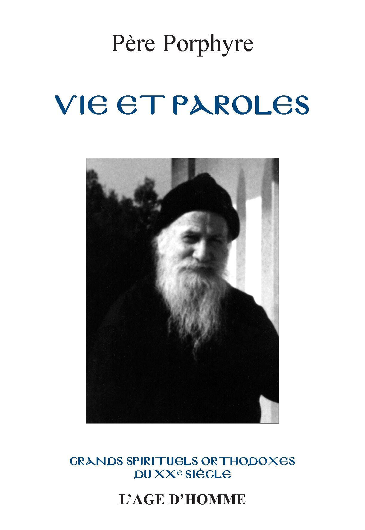 Père Porphyre - Vie et paroles