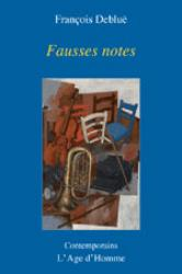 François Debluë - Fausses notes
