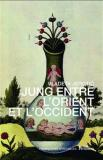 - Jung entre l'Orient et l'Occident