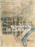 André Corboz - Invention de Carouge 1772-1792