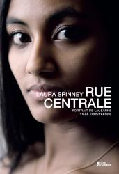 Laura Spinney - Rue centrale