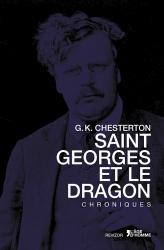 Gilbert Keith Chesterton - Saint Georges et le Dragon