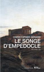 Christopher Gérard - Le songe d'Empédocle