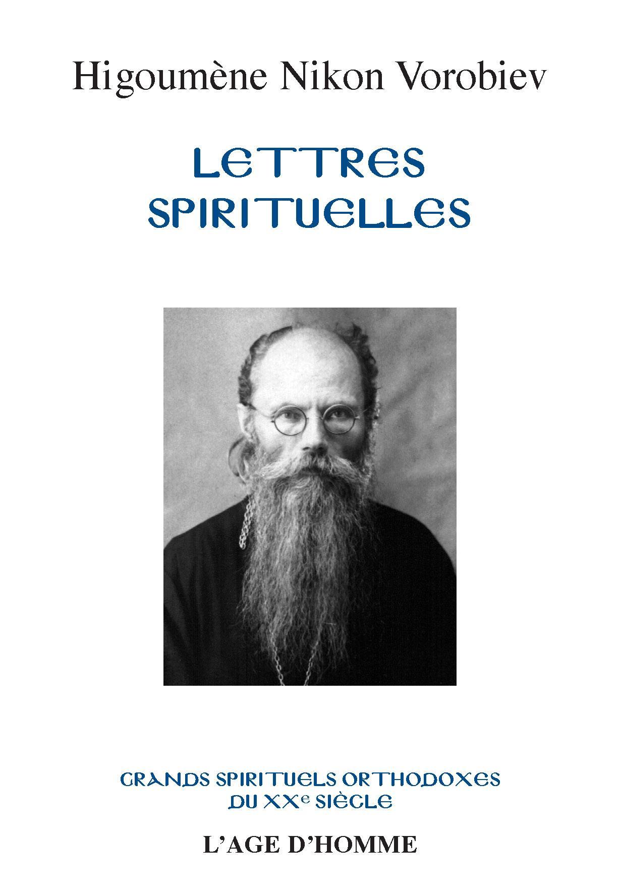 Higoumène Nikon Vorobiev - Lettres spirituelles