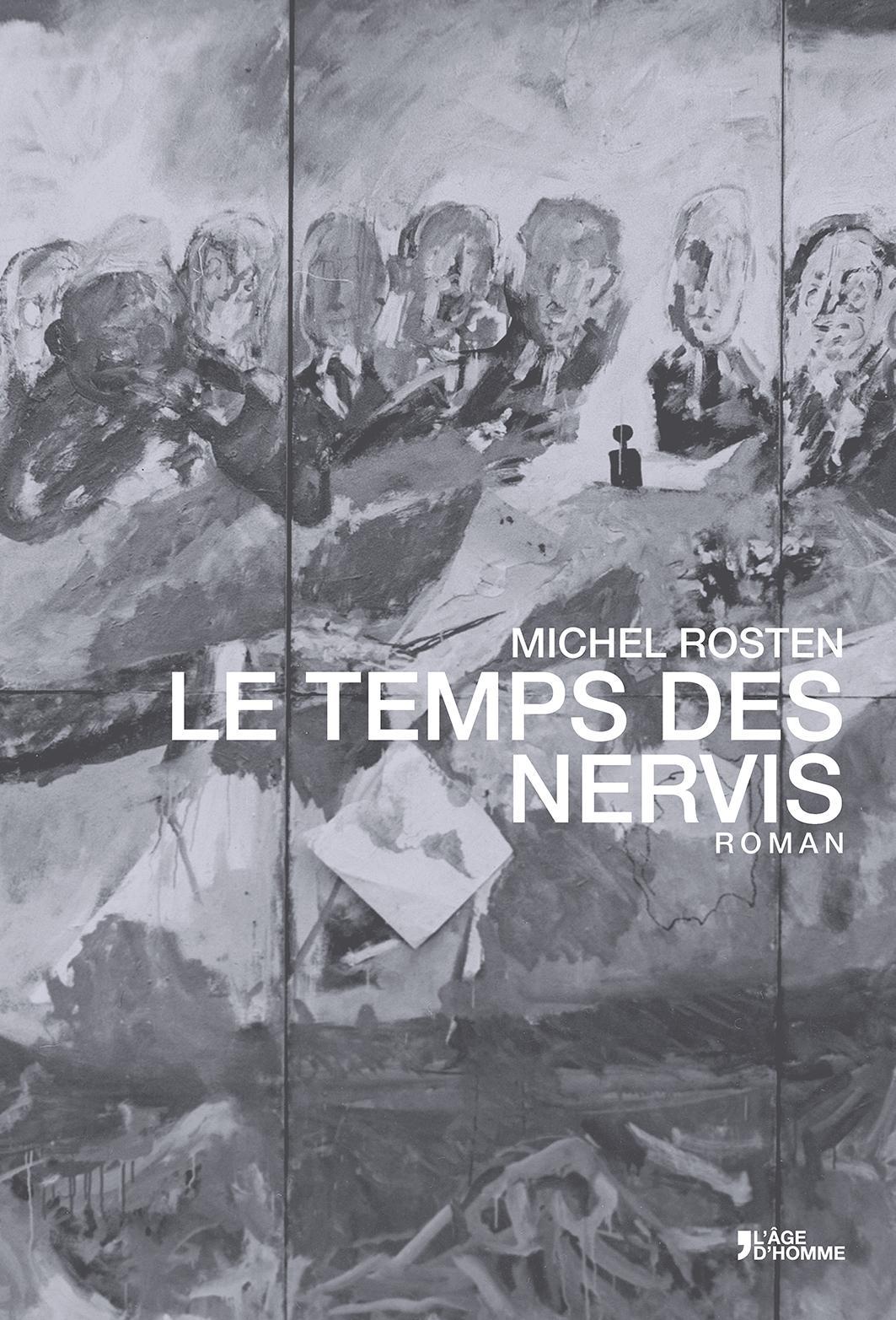 Michel Rosten - Le Temps des Nervis