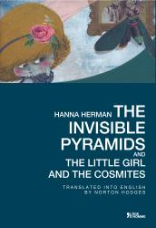 Hanna Herman - The Invisible Pyramids and The Little Girl and the Cosmites