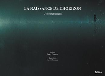 Vince Fasciani - La naissance de l'horizon