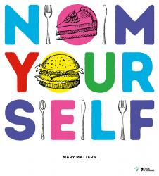 Mary Mattern - Nom Yourself