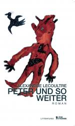 Alexandre Lecoultre - Peter und so weiter