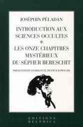 Joséphin Péladan - Introduction aux sciences occultes